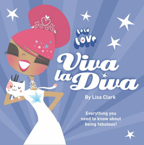 9780007264919: Viva La Diva! (Lola Love)