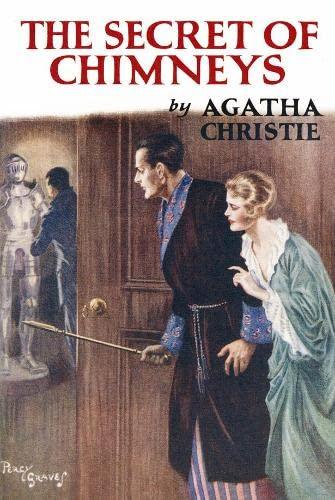 9780007265213: The Secret of Chimneys (Agatha Christie Facsimile Edtn)