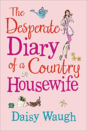 9780007265237: The Desperate Diary of a Country Housewife