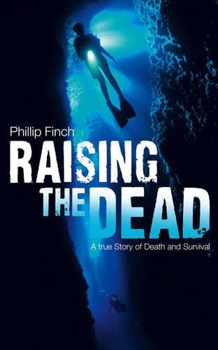 9780007265251: Raising the Dead: A True Story of Death and Survival