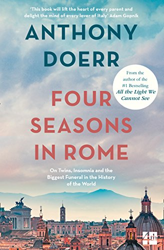 9780007265299: Four Seasons in Rome: On Twins, Insomnia and the Biggest Funeral in the History of the World