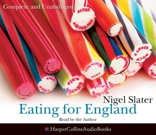9780007265671: Eating for England: The Delights and Eccentricities of the British at Table
