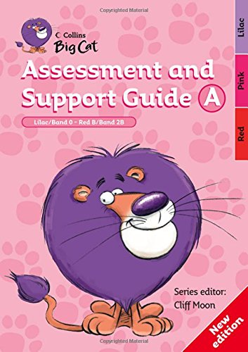 9780007265725: Collins Big Cat - Assessment and Support Guide A: Lilac Band 00/Red B Band 02b: Band 00-02/Lilac-Red