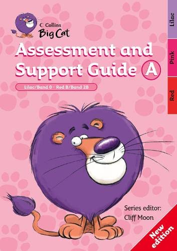 9780007265725: Assessment and Support Guide A: Lilac Band 00/Red B Band 02b (Collins Big Cat)