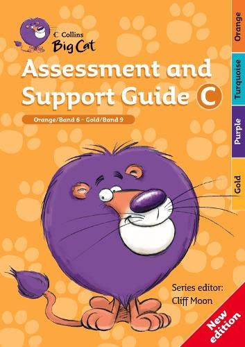 9780007265732: Collins Big Cat Teacher Support - Assessment and Support Guide C: Orange Band 06/Gold Band 09: Band 06-09/Orange-Gold