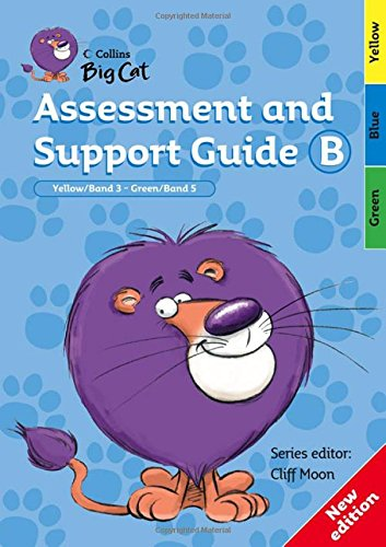 9780007265749: Collins Big Cat Teacher Support - Assessment and Support Guide B: Yellow Band 03/Green Band 05: Band 03-05/Yellow-Green