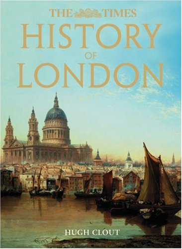 9780007266432: The Times History of London (Times (Times Books))