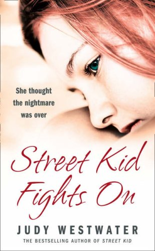 9780007266623: Street Kid Fights On: She thought the nightmare was over