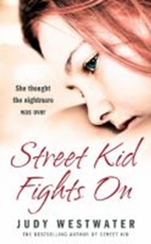 9780007266630: Street Kid Fights On: She thought the nightmare was over