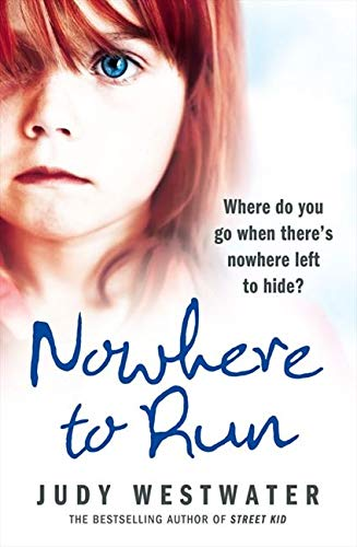 9780007266647: NOWHERE TO RUN: Where do you go when there's nowhere left to hide?