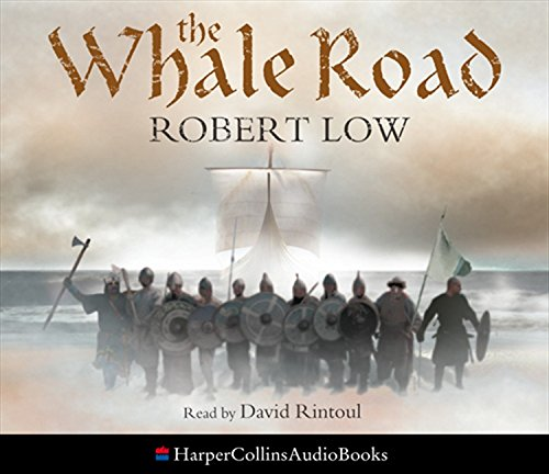 9780007266906: The Whale Road (The Oathsworn Series, Book 1)