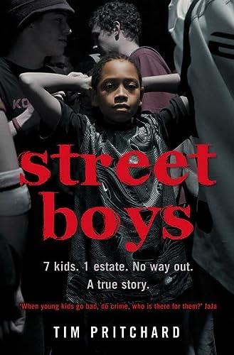 9780007267064: Street Boys: 7 Kids. 1 Estate. No Way Out. A True Story.