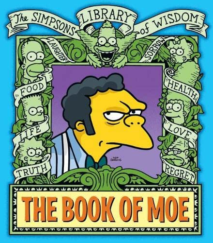 9780007267088: The Book of Moe (The Simpsons Library of Wisdom)