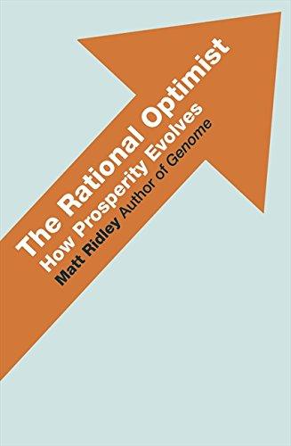 9780007267118: The Rational Optimist: How Prosperity Evolves