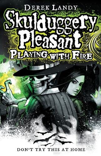 9780007267156: Playing With Fire (Skulduggery Pleasant)