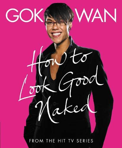 9780007267248: How to Look Good Naked