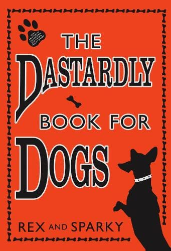 9780007267309: The Dastardly Book For Dogs