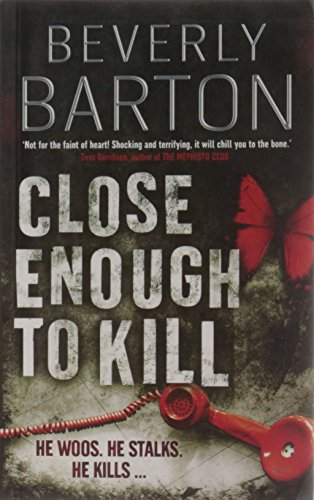 Close Enough to Kill: Beverly Barton