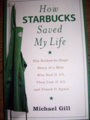 9780007267675: How Starbucks Saved My Life