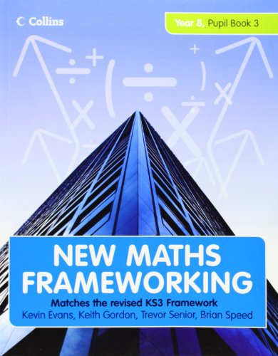 9780007267965: New Maths Frameworking ? Year 8 Pupil Book 3 (Levels 6?7): Pupil (Levels 6-7) Bk. 3