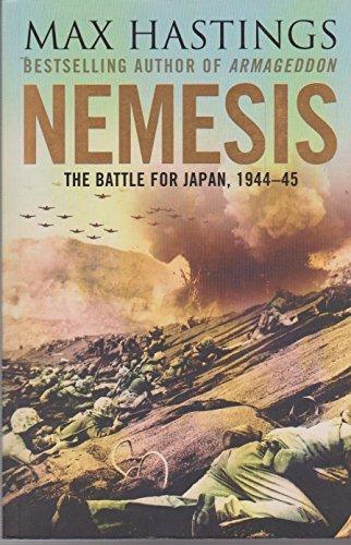 9780007268160: Nemesis: The Battle for Japan, 1944-45