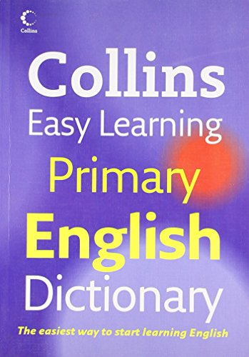 9780007268429: Collins Easy Learning Primary English Dictionary (Collins Easy Learning French)