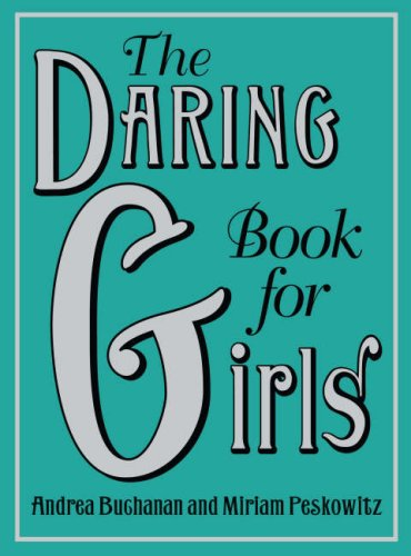 9780007268559: The Daring Book for Girls