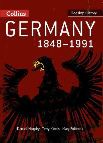 9780007268665: Germany 1848-1991 (Flagship History)