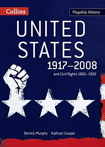 9780007268702: United States 1917-2008 (Flagship History)