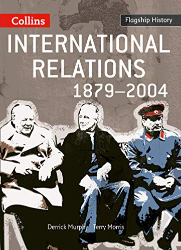 9780007268719: International Relations 1879-2004 (Flagship History)