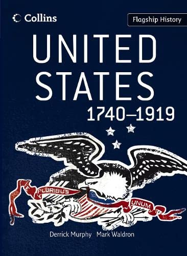 9780007268740: Flagship History - United States 1740-1919
