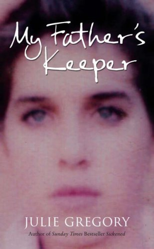 9780007268788: My father's keeper