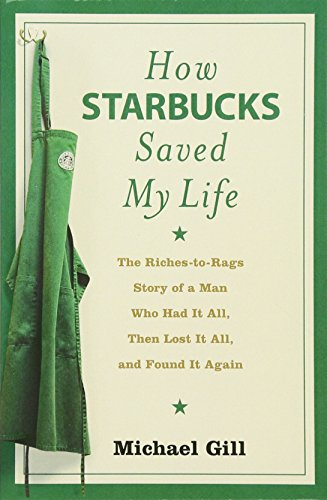 9780007268863: How Starbucks Saved My Life