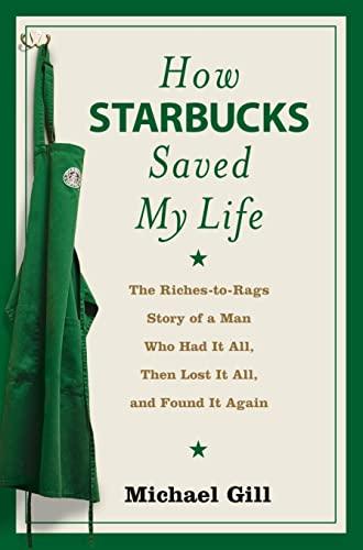 9780007268863: How Starbucks Saved My Life