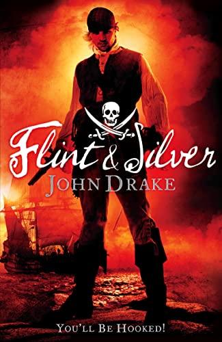 Flint And Silver: John Drake
