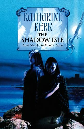 9780007268924: The Shadow Isle (Deverry Cycle)