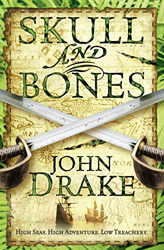 9780007268993: Skull and Bones (John Silver 3)