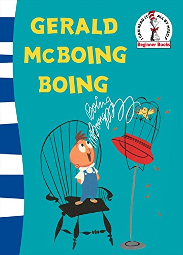 9780007269204: Gerald McBoing Boing. Based on the Academy Award-Winning Motion Picture by Dr. Seuss (Dr. Seuss - Green Back Book)
