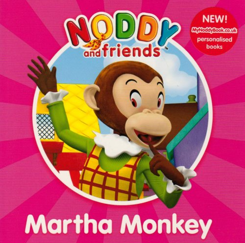 9780007269228: Noddy and Friends Character Books - Martha Monkey