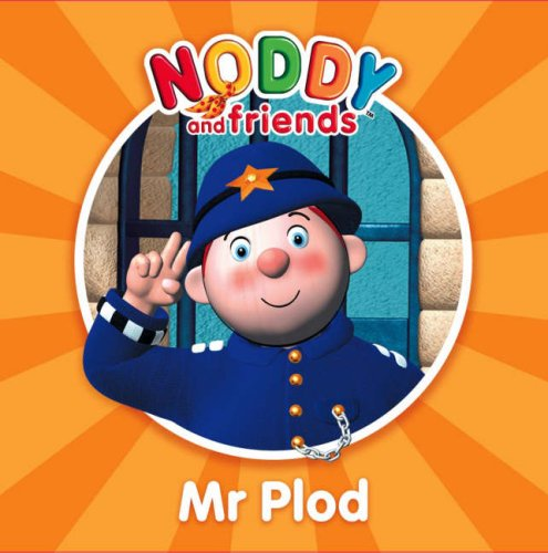 9780007269235: Noddy and Friends Character Books - Mr Plod