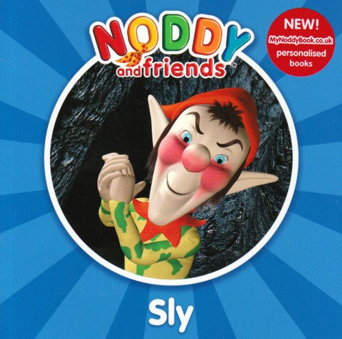 9780007269242: Noddy and Friends Character Books - Sly