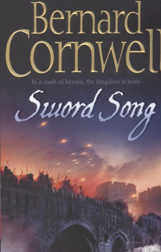 9780007269358: Sword Song (The Warrior Chronicles, Book 4)