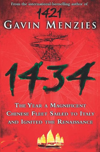 9780007269372: 1434: The Year a Chinese Fleet Sailed to Italy and Ignited the Renaissance