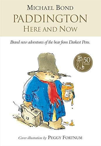 9780007269402: Paddington Here and Now