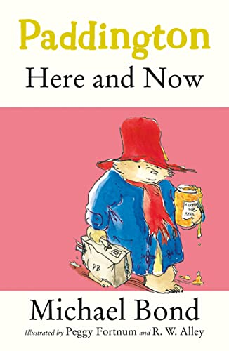 9780007269419: Paddington Here and Now