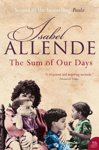 The Sum of Our Days: Allende, Isabel