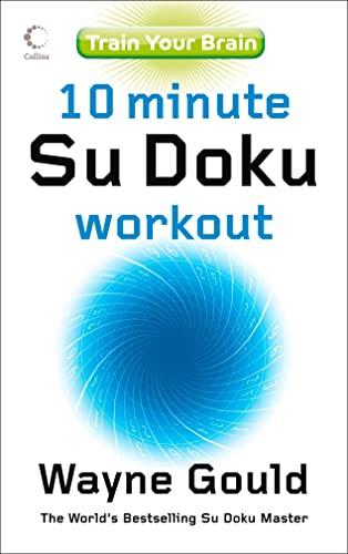 9780007269600: Train Your Brain: 10-minute Su Doku Workout
