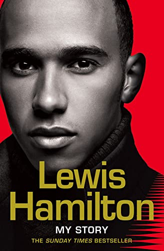 9780007270064: Lewis Hamilton: My Story.