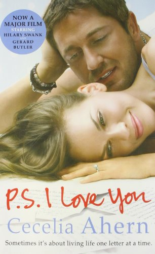 P.S. I Love You: Sometimes It's About: Cecelia Ahern