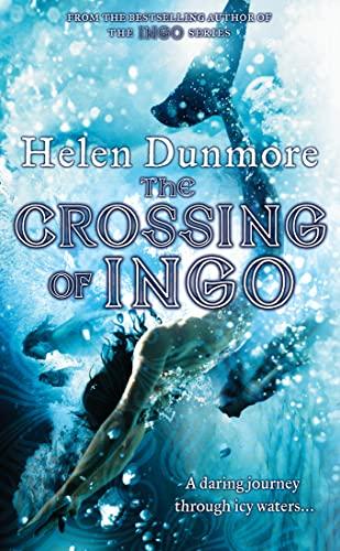9780007270255: The Crossing of Ingo (Ingo Adventures)